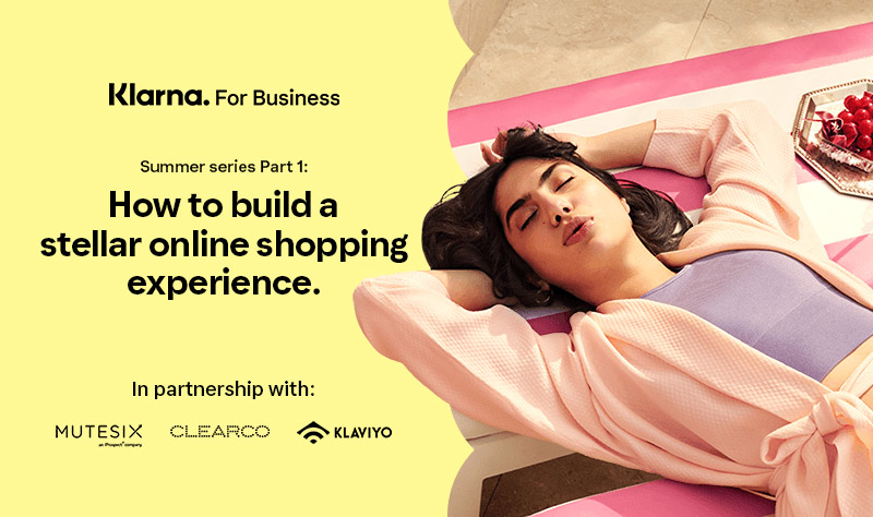How to build a stellar online shopping experience